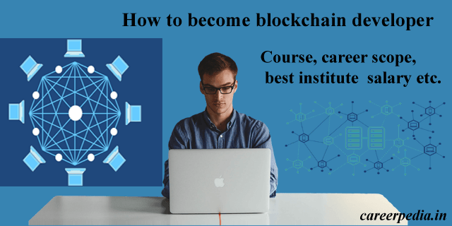 blockchain developer kaise bane Best and high paying career option in 2020