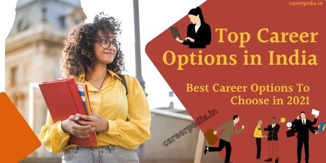 Top 5 Career Options in India